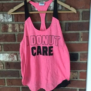 I donut care PINK tank top